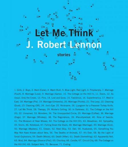 Cover of Let Me Think by J. Robert Lennon