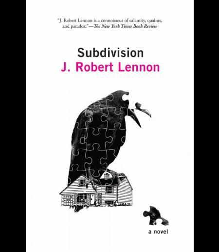 Cover of Subdivision by J. Robert Lennon